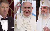 Papa Francis se va întâlni cu Președintele Iohannis și Patriarhul Daniel. Programul vizitei Sanctității Sale în România