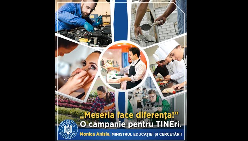 """Ministerul Educaţiei şi Cercetării lansează campania """"Meseria face diferența!"""""""